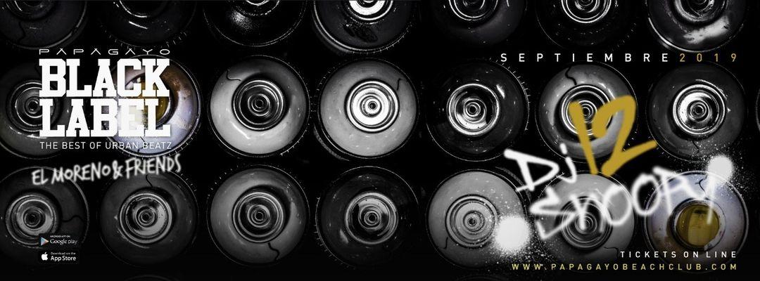Cartell de l'esdeveniment 'Black Label' presents Dj Snoopy