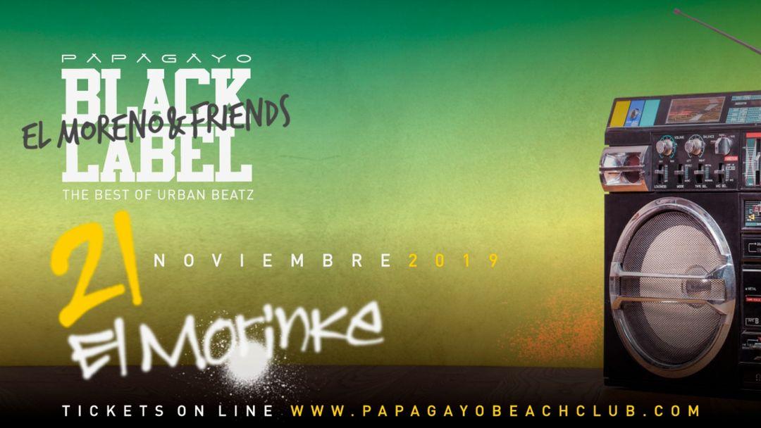 Cartel del evento 'Black Label' presents El Morinke