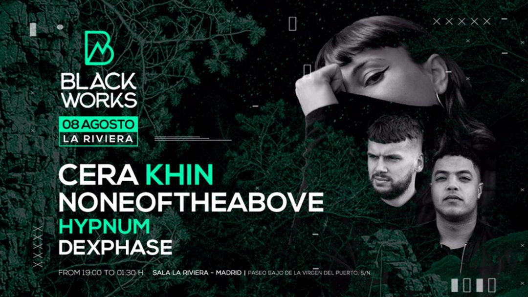 Cartel del evento Blackworks: Cera Khin + Noneoftheabove + Hypnum + Dexphase