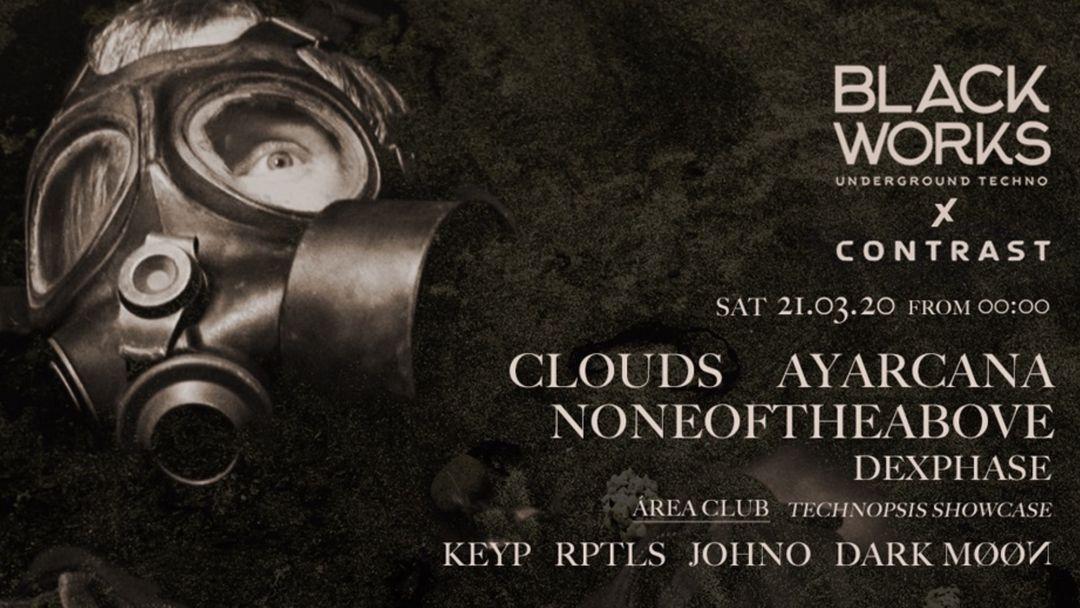 Cartel del evento Blackworks x Contrast: Clouds, Ayarcana y Noneoftheabove [CANCELADO]