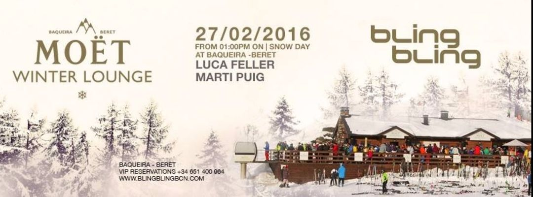Cartel del evento Bling Bling Snow Day at Moët Winter Lounge - Baqueira Beret