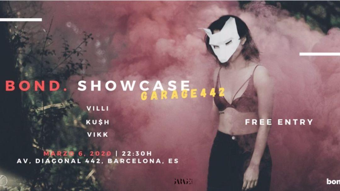 Cartel del evento BOND SHOWCASE @ Garage442
