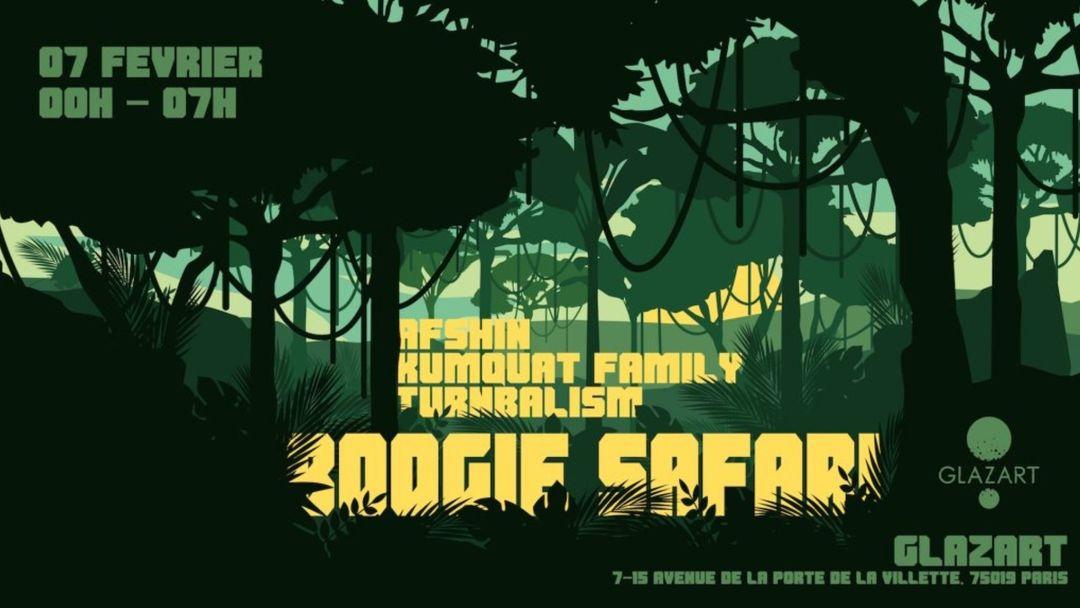 Cartel del evento Boogie Safari: Afshin ✦ Kumquat Family ✦ Turnbalism