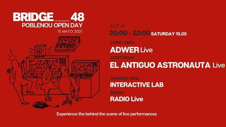 Cover for event: BRIDGE_48 + POBLENOU Open Day 20:00-22:00