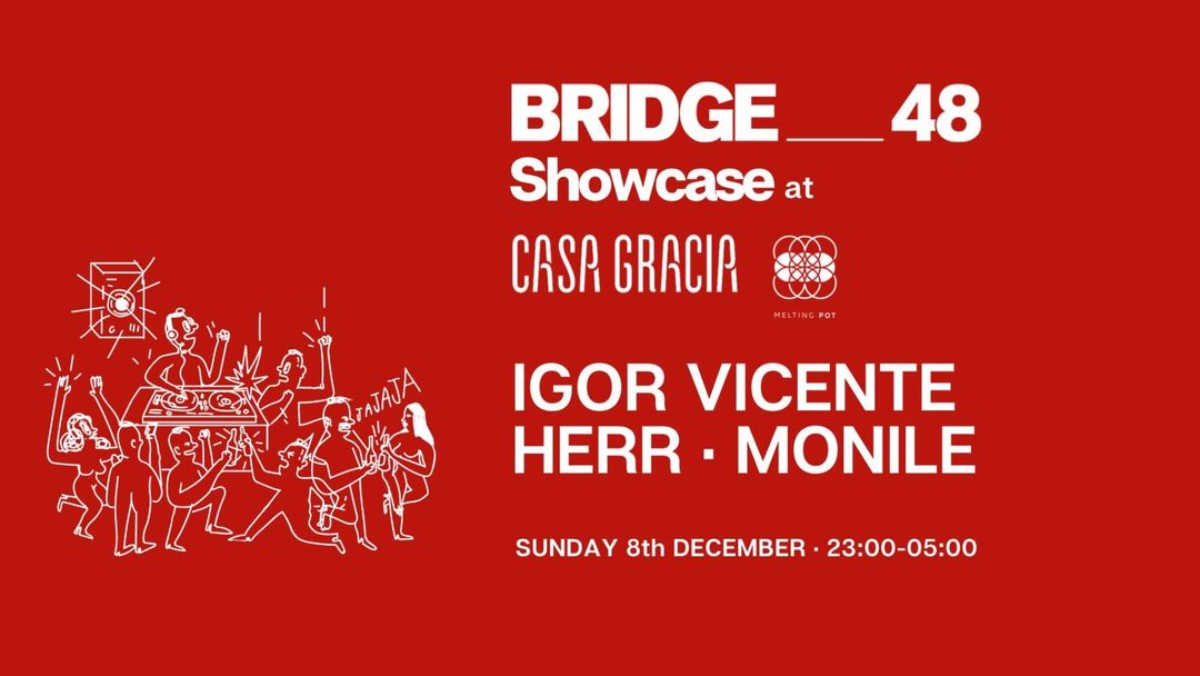 Bridge__48 Showcase at Casa Gracia event cover
