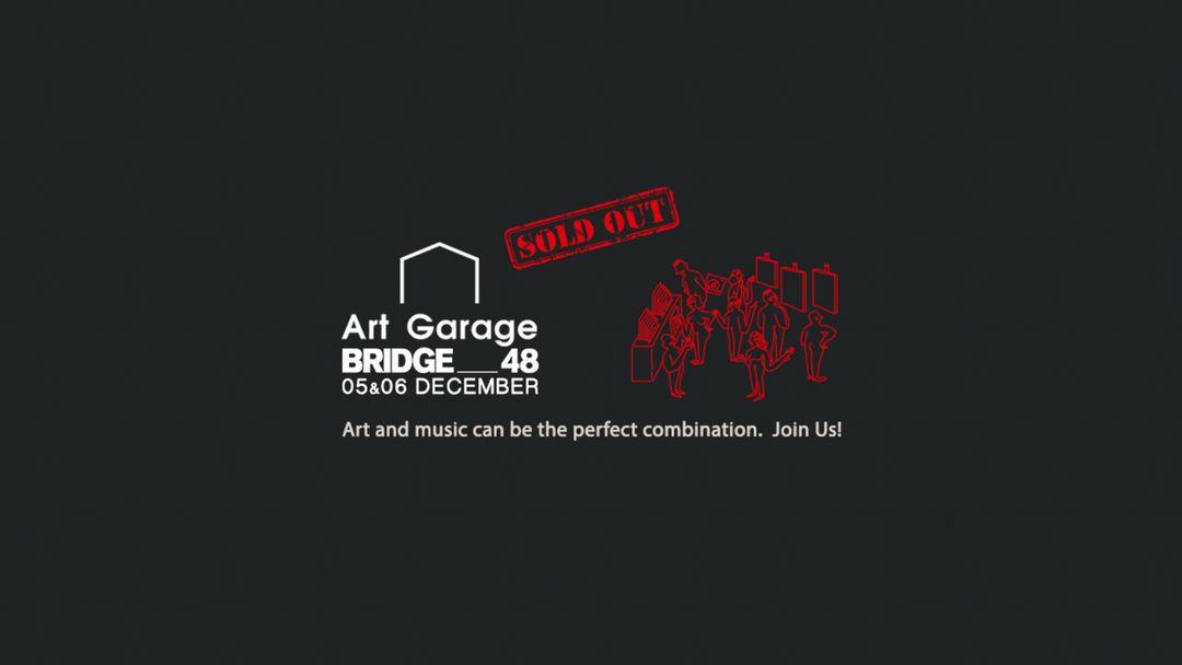 Cartel del evento BRIDGE Art Garage   Sat 5 Dec 17-19hs SOLD OUT