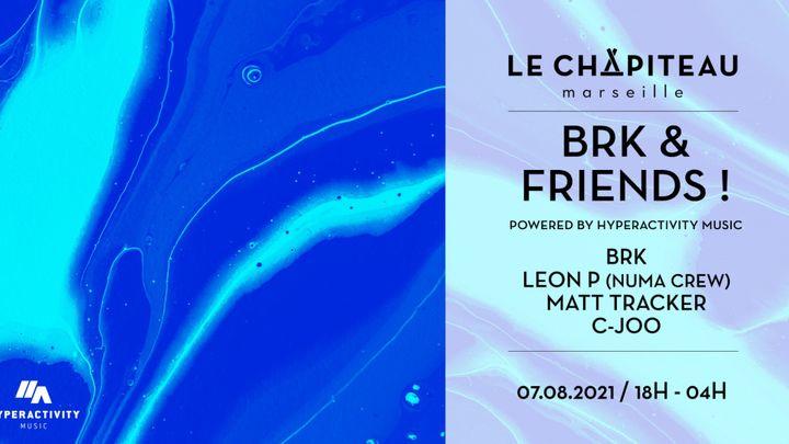 Cover for event: BRK & Friends - w/ BRK, Leon P, Matt Tracker, C-Joo