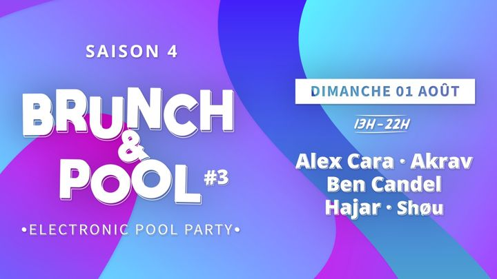 Cover for event: BRUNCH & POOL #3 - [ POOL PARTY ]