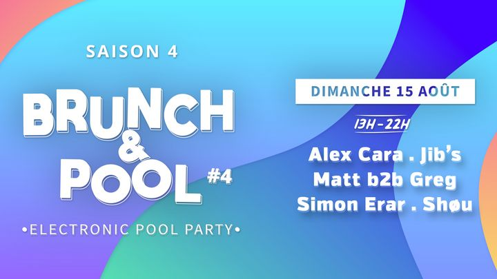 Cover for event: BRUNCH & POOL #4 [ POOL PARTY ]