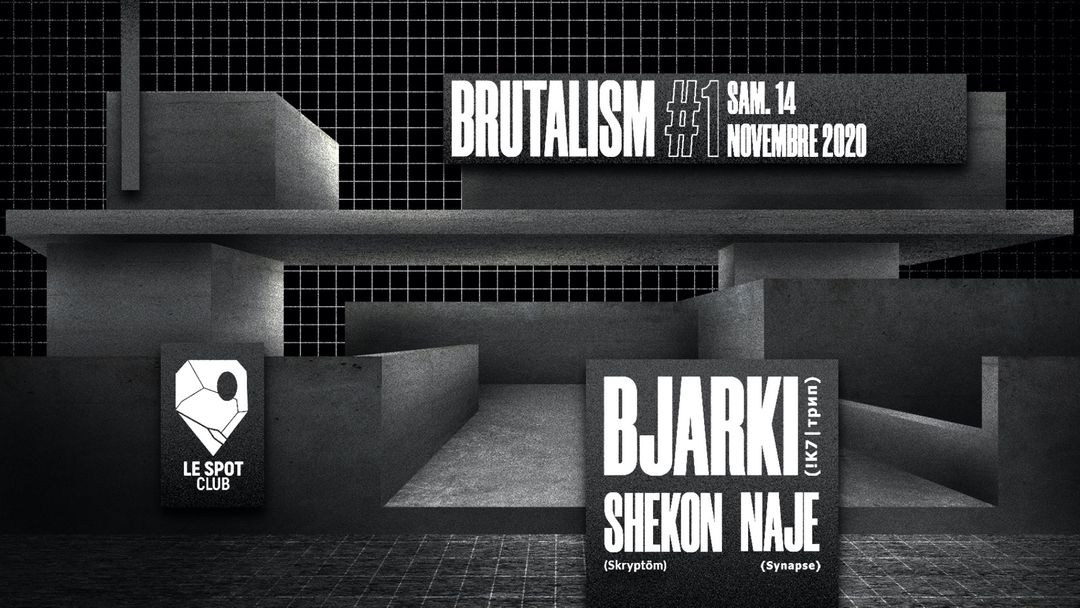 Capa do evento Brutalism #1 : Bjarki (!K7 | ᴛрип)