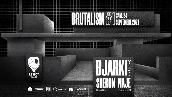 Cover for event: BRUTALISM #1 : Bjarki