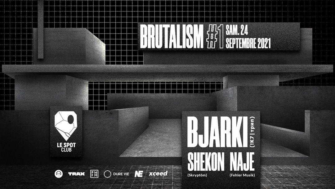 BRUTALISM #1 : Bjarki event cover