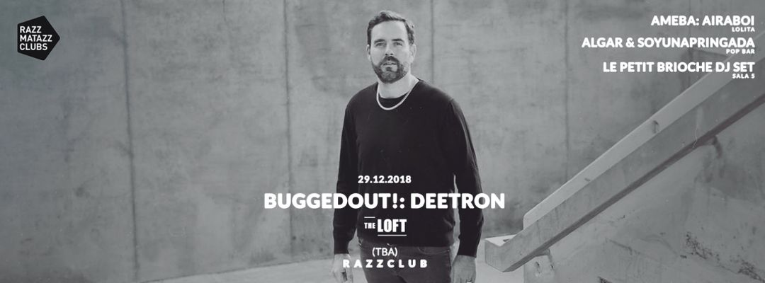 Cartel del evento Bugged Out! w/ Deetron @ The Loft