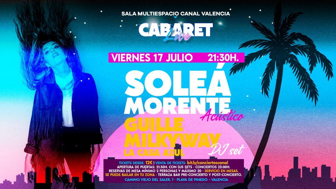 Cartel del evento CABARET Live · SOLEÁ MORENTE ACÚSTICO & GUILLE MILKYWAY DJ