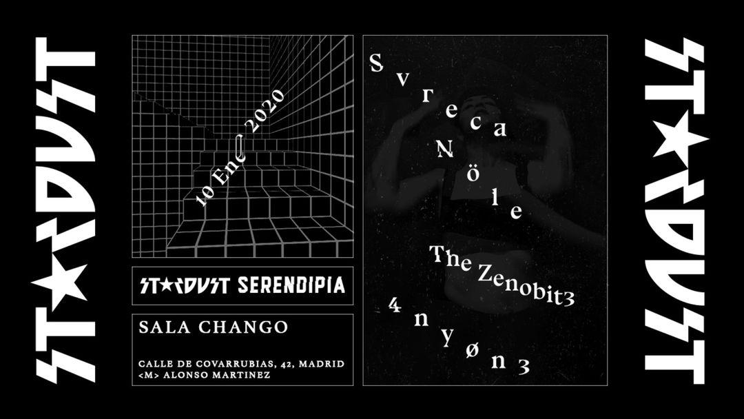 *CAMBIO DE UBICACIÓN: CHANGÓ CLUB* Stardust invites: Svreca, The Zenobit3, Nöle, 4ny0n3-Eventplakat
