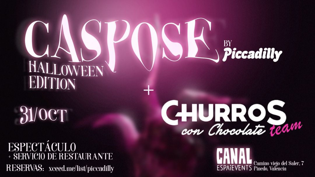CASPOSE by Piccadilly en SALA CANAL -Especial Halloween event cover