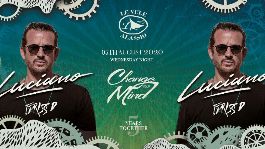 Cartell de l'esdeveniment Change Your Mind w/ Luciano + Idriss D Le Vele Alassio