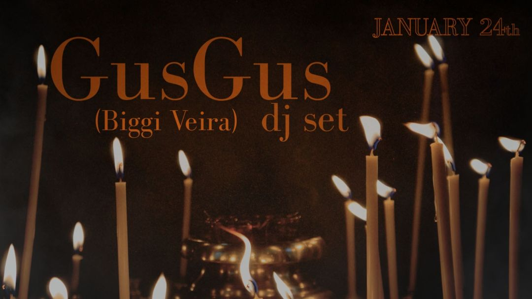 Cartel del evento Chapter 4: GusGus Dj set