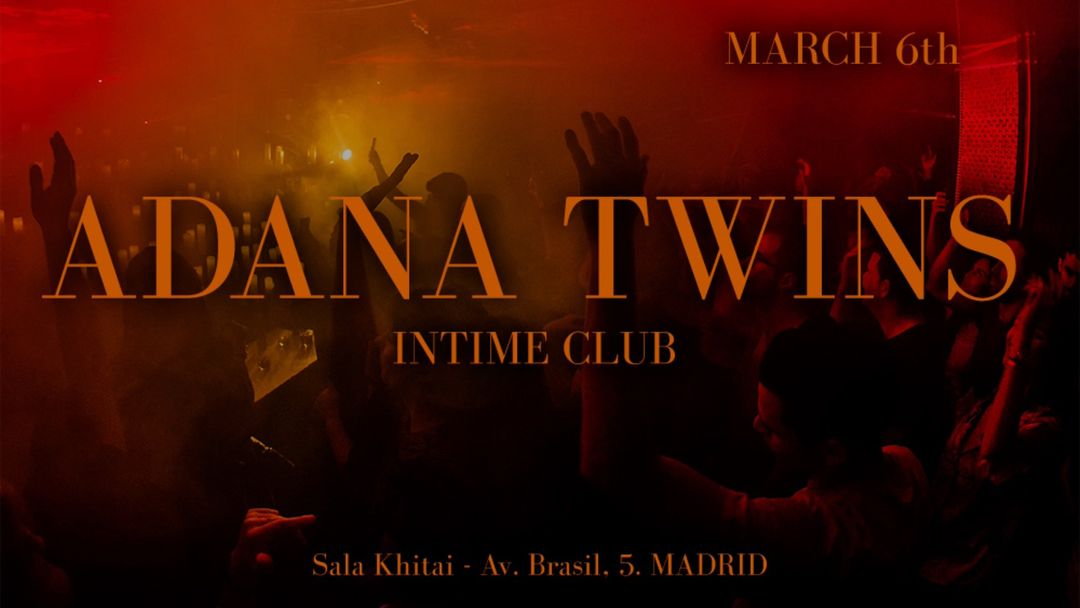 Cartel del evento CHAPTER #7: Adana Twins