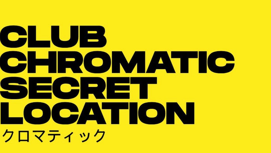Cartel del evento Chromatic Club - Secret Location