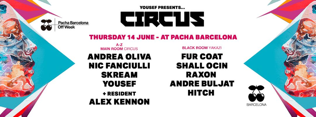 Cartel del evento CIRCUS pres. by Pacha Barcelona Off Week