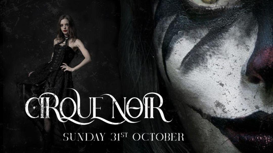 Cartel del evento Cirque Noir - Halloween Night
