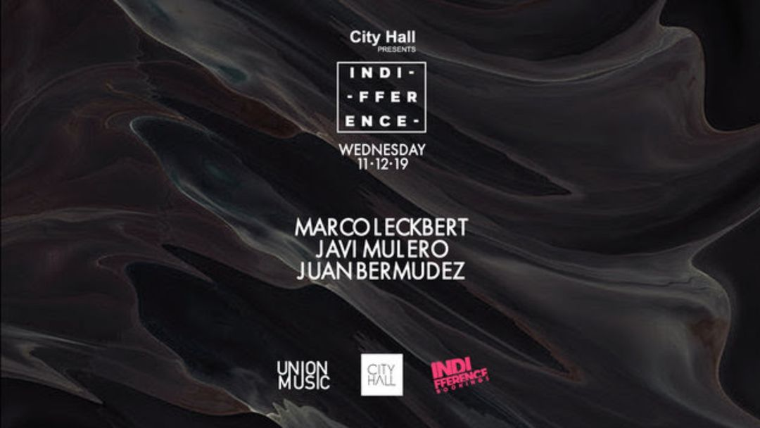 Cartel del evento City Hall pres. Indifference by UnionMusic
