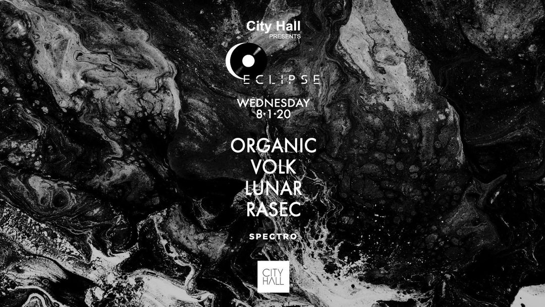 Cartel del evento City Hall presents: Eclipse Opening Party