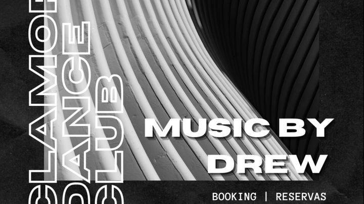 Cover for event: Clamores Dance Club w/ Dj Drew