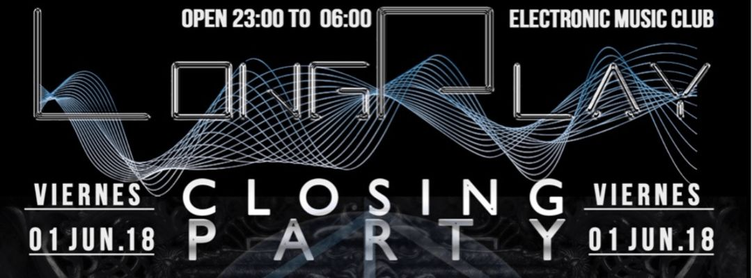 Cartel del evento CLOSING DE TEMPORADA EN LONG PLAY CLUB