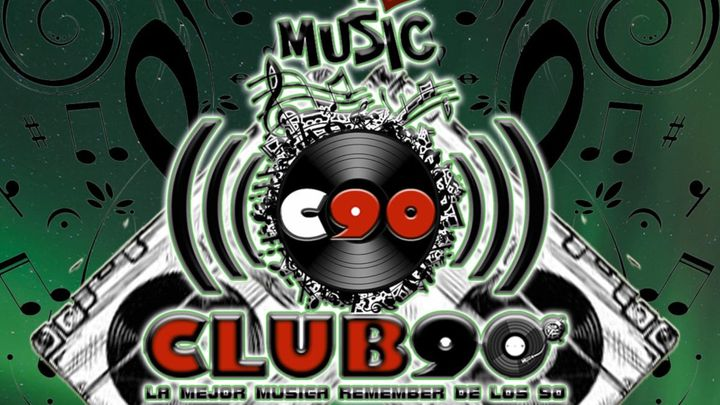 Cover for event: CLUB 90 DOMINGO 14 MARZO