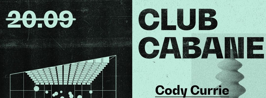 Cartel del evento Club Cabane | Cody Currie