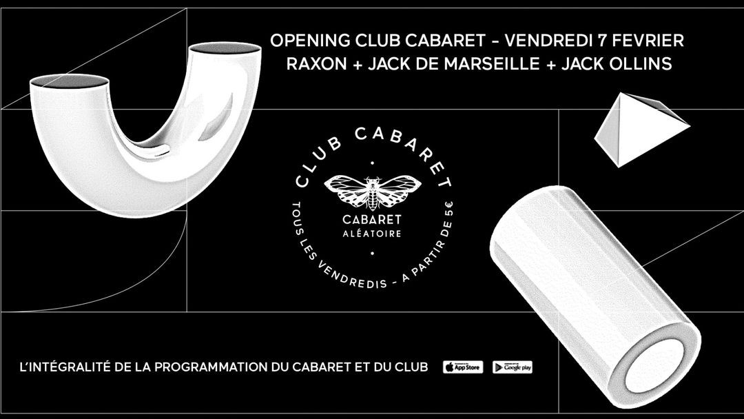 Cartel del evento Club Cabaret opening : Raxon - Jack de Marseille - Jack Ollins