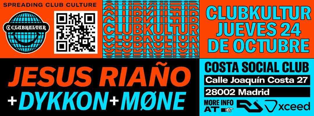 Capa do evento Clubkultur with Jesus Riaño & Dykkon