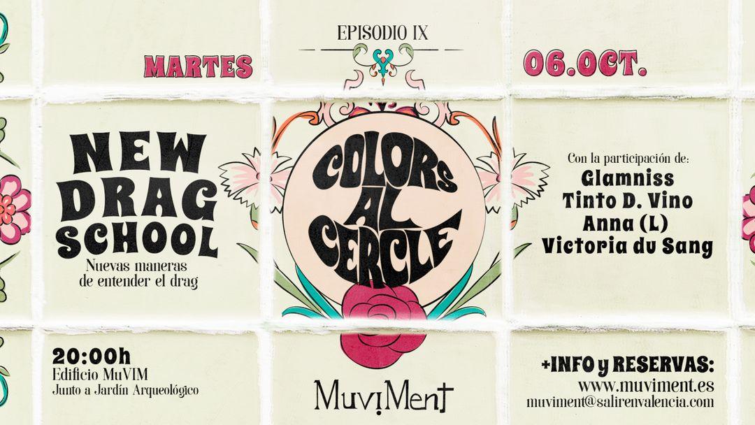Colors al cercle - Ciclo LGBTI - New Drag School: Nuevas formas en la practica Drag.-Eventplakat