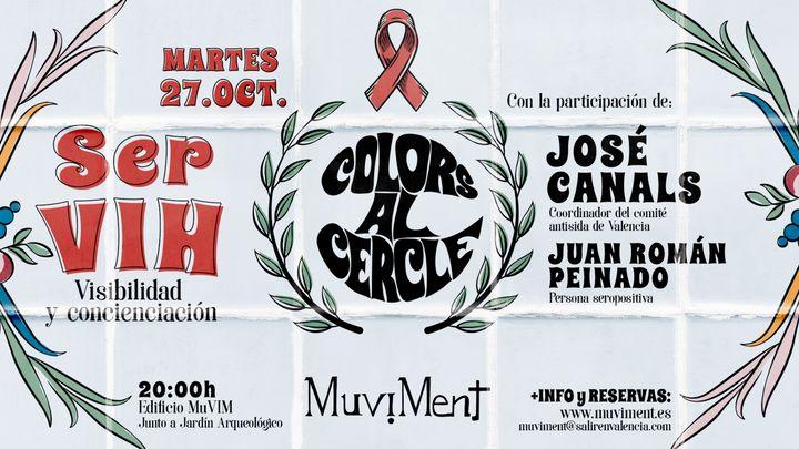 Cover for event: Colors al cercle - Ser VIH: Visibilidad y concienciación