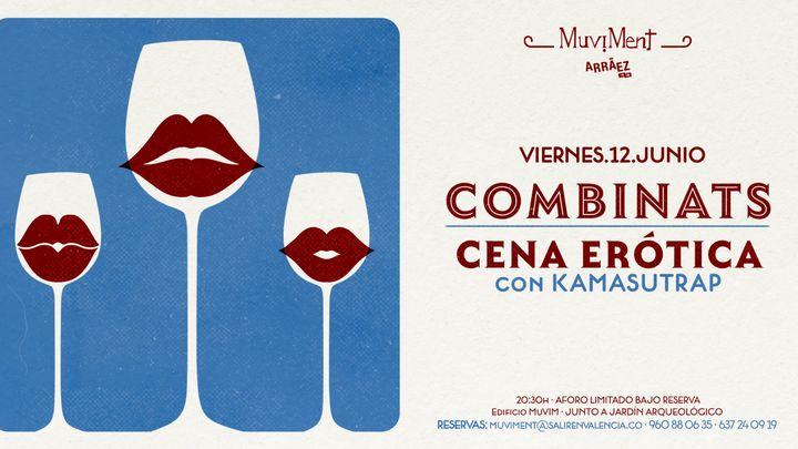 Cover for event: Combinats: Cena erótica con Kamasutrap