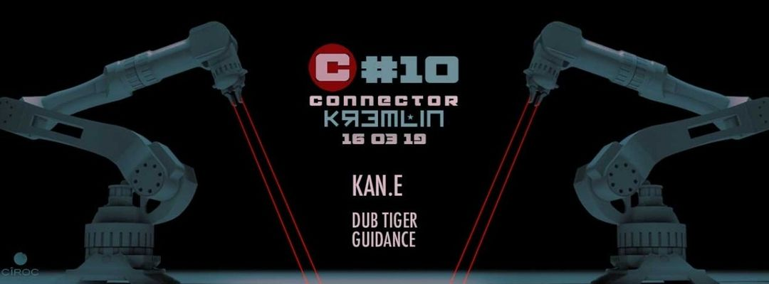 Copertina evento Connector #10 - Kan.e, Dub Tiger & Guidance