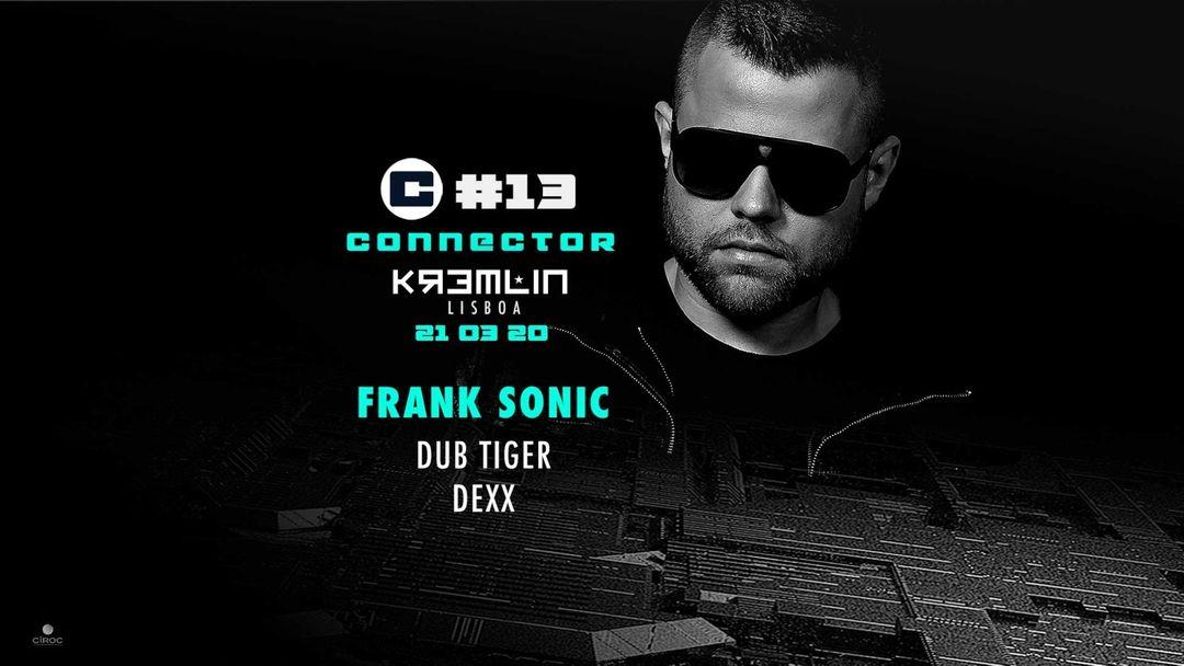 Cartel del evento Connector #13 w/ Frank Sonic