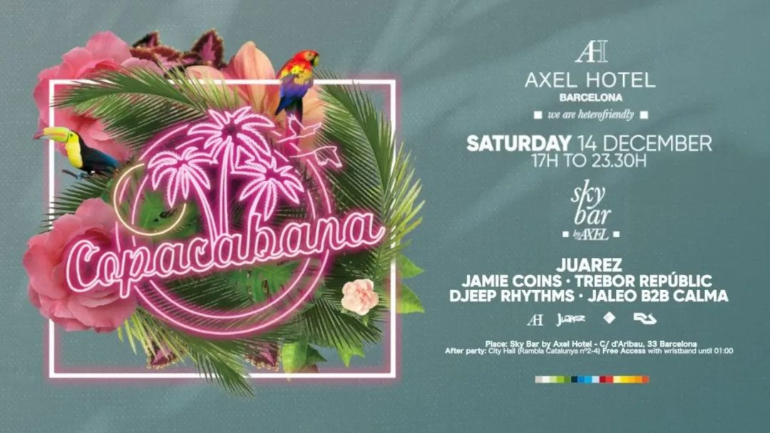 Cartel del evento Copacabana Opening Party at Sky Bar by Axel (Daytime) + City Hall (Nightime) 12h Festival