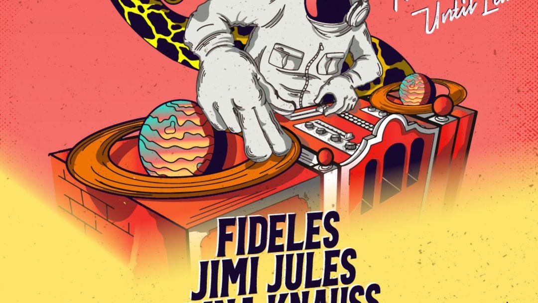 Cartel del evento Tickets at the Door available! Cosmonaut Safari pres. Fideles, Jimi Jules, Brina Knauss