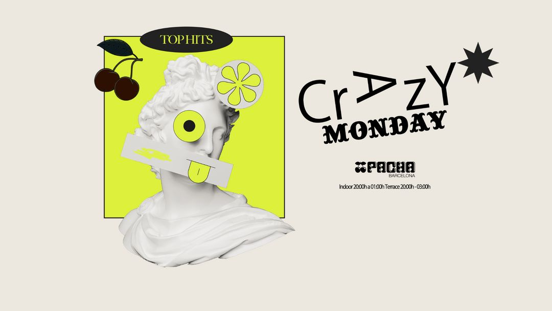 CRAZY MONDAYS at Pacha Barcelona event cover