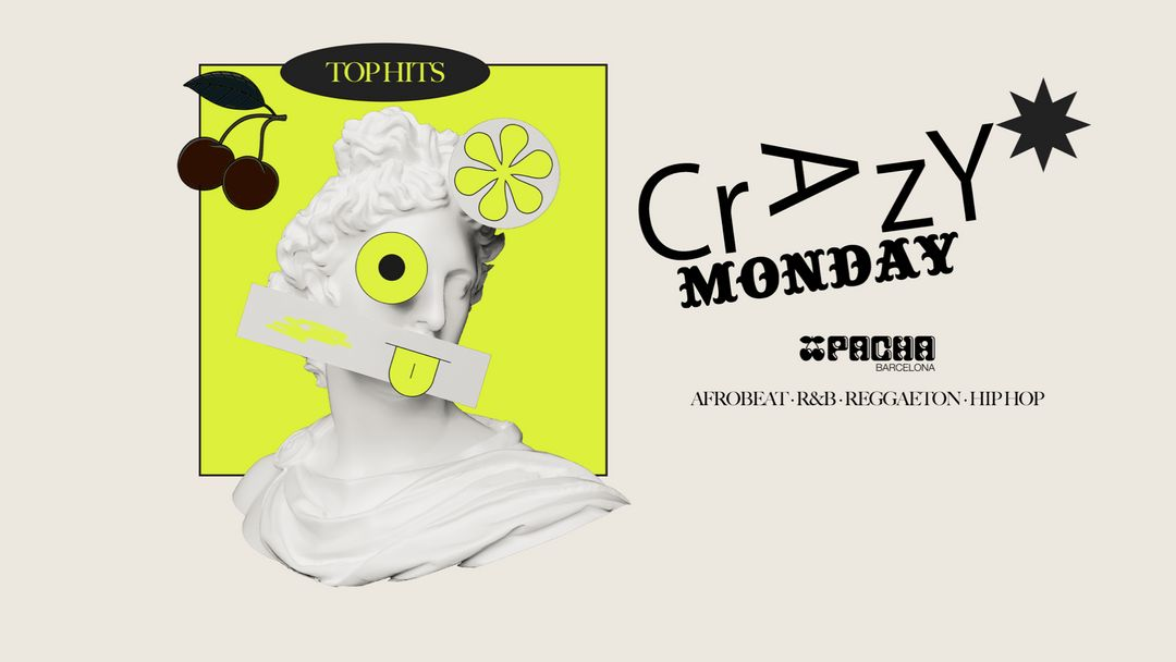 Cartel del evento CRAZY MONDAYS at Pacha Barcelona