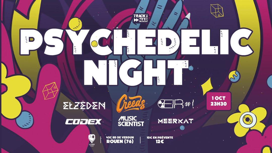 Creeds & Elzeden w/ Le Spot Club - Psychedelic Night-Eventplakat