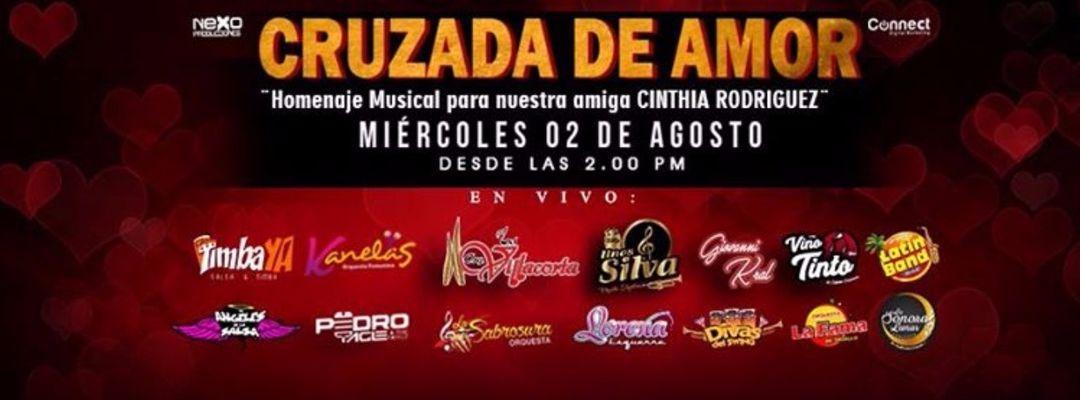 Cartel del evento Cruzada de Amor para Cinthia Rodriguez , Homenaje Musical en Raza