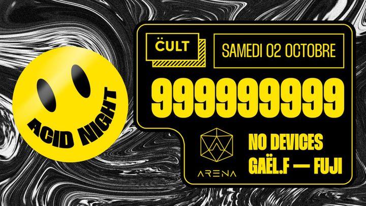 Cover for event: Cult l Acid Night w/ 999999999 l Acid, Techno & Rave l