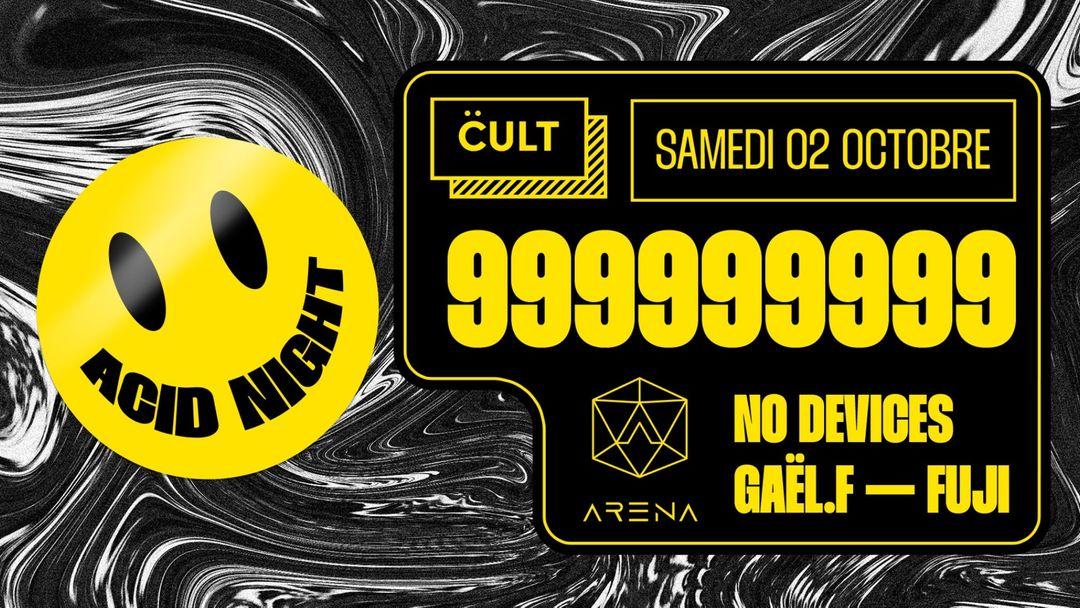 Couverture de l'événement Cult l Acid Night w/ 999999999 l Acid, Techno & Rave l