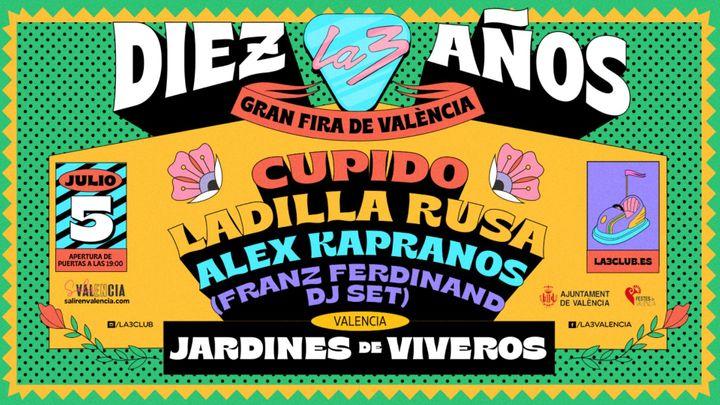Cover for event: CUPIDO, LADILLA RUSA, ALEX KAPRANOS EN CONCERTS DE VIVERS. #10AÑOSLA3