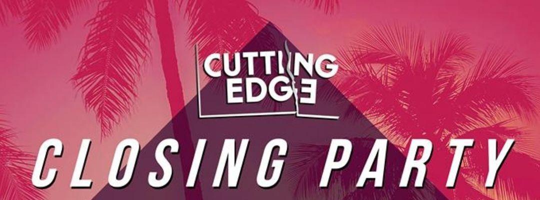 Cartel del evento Cutting Edge - Closing Party