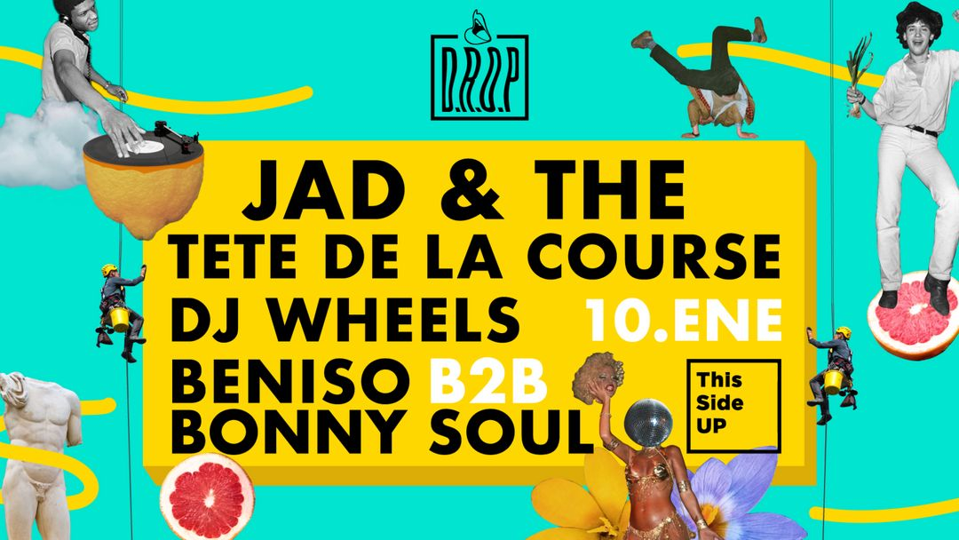 Cartel del evento D.R.O.P. #17 A 2020 Dance Party w/ Jad & The (Toytonics)